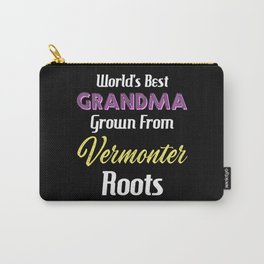 World's Best Grandma Grown From Vermonter Roots Carry-All Pouch