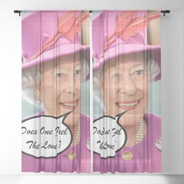 The British Queen Elizabeth II Does One Feel The Love Sheer Curtain