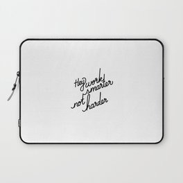Hey work smarter not harder   [black] Laptop Sleeve
