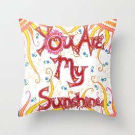 You Are My Sunshine, Flowers Throw Pillow