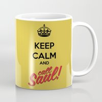 better call saul Mugs featuring Keep Calm and Call Saul | Better Call Saul | Breaking Bad | Saul Goodman by Tom Storrer