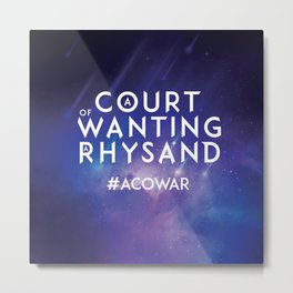 ACOWAR - A Court of Wanting a Rhysand Metal Print