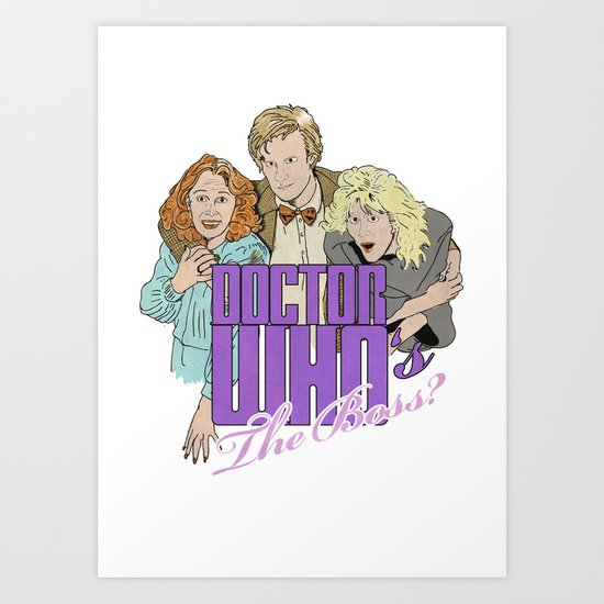 Doctor Who's The Boss? Art Print