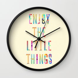 Enjoy the little Things Wall Clock