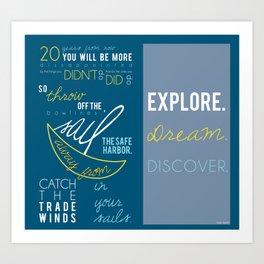 explore, dream, discover.  Art Print
