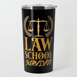 Lawyer - Law School Survivor Travel Mug