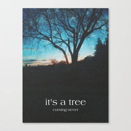 it's a tree Canvas Print