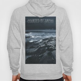 Courted by sirens Hoody