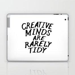 Creative Minds Are Rarely Tidy Laptop & iPad Skin