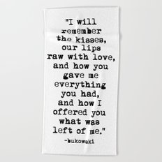 Charles Bukowski Typewriter Quote Love Beach Towel