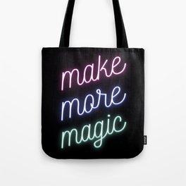 Make More Magic Tote Bag