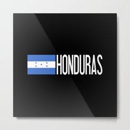 Honduras: Honduran Flag & Honduras Metal Print