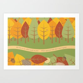 NO TIME TO SEE WHEN WOODS WE PASS ... Art Print