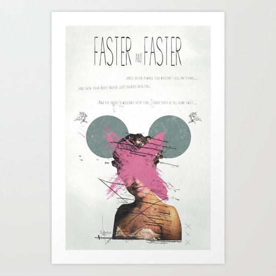 Faster & Faster | Collage Art Print