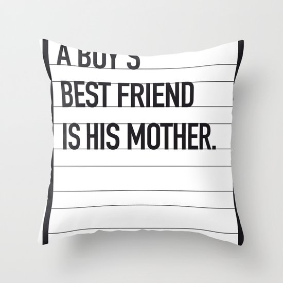 My Psycho Movie Quote poster Throw Pillow