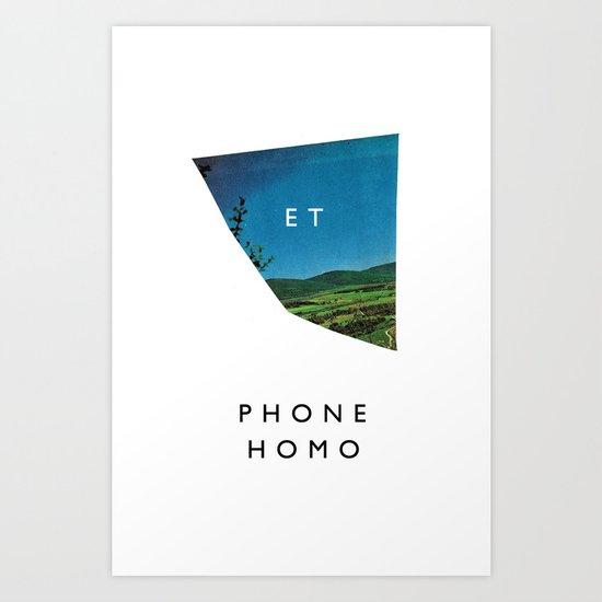 et phone homo Art Print