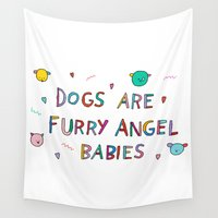 furry Wall Tapestries featuring Dogs are Furry Angel Babies by yippywhippy