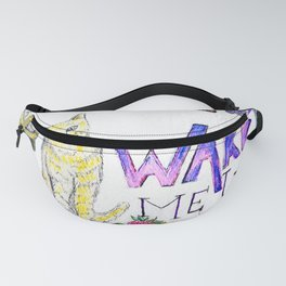 Wake Me Up Fanny Pack