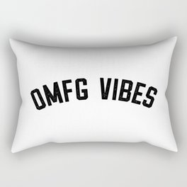 OMFG VIBES Rectangular Pillow