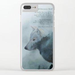 Wilderness Wolf & Poem Clear iPhone Case