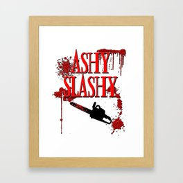 Ashy Slashy Chainsaw Framed Art Print
