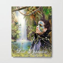 Lost in paradise Metal Print