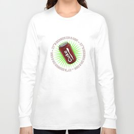 It's Heaven in a Can Long Sleeve T-shirt