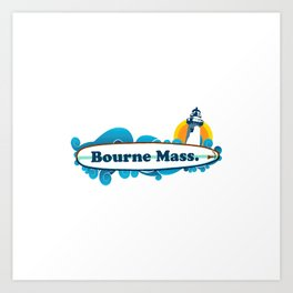 Bourne-  Cape Cod Art Print