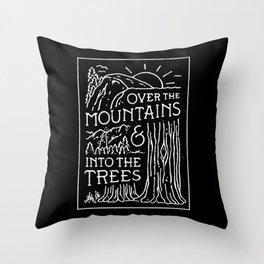 OVER THE MOUNTAINS (BW) Throw Pillow