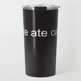 babette ate oatmeal Travel Mug