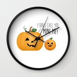 I Shall Call You... Mini Me! Wall Clock