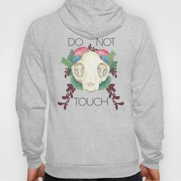 Do Not Touch Hoody