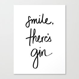 Smile - Gin Canvas Print