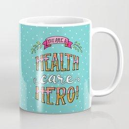 Health Care Hero Coffee Mug