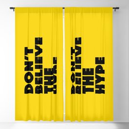 Do not believe the hype Blackout Curtain