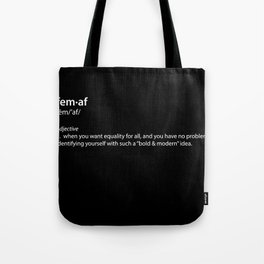 fem·af definition, typography black and white Tote Bag