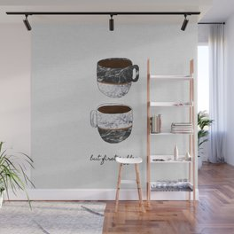 But First Coffee, Coffee Quote Wall Mural