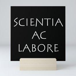 Scientia ac labore Mini Art Print