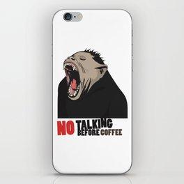 NO Talking before Coffee - Monkey yawn T-shirt and mug design iPhone Skin