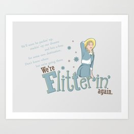Flitterin' Art Print