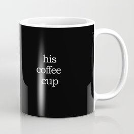 Unwavering Fortitude - His Coffee Mug