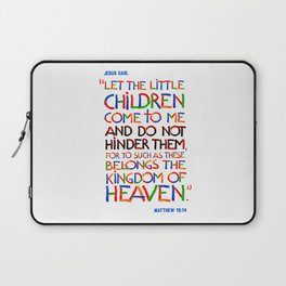Let the little children come to me Laptop Sleeve