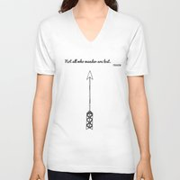 tolkien V-neck T-shirts featuring Tolkien Quote 'Not All Who Wander Are Lost' Quote Print with Arrow  by darci madlung | dproject art + design