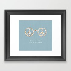 You may say i'm a dreamer Framed Art Print
