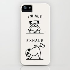 Inhale Exhale Pug iPhone (5, 5s) Slim Case