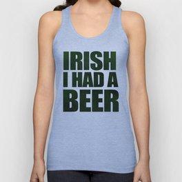 Irish I Had A Beer Unisex Tank Top