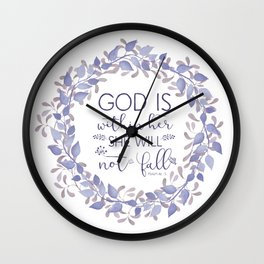 Christian Bible Verse Quote - Psalm 46-5 Wall Clock