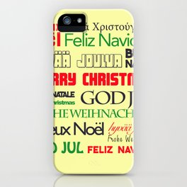 merry christmas in different languages I iPhone Case