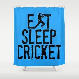 Eat Sleep Cricket Shower Curtain