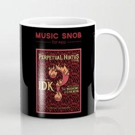 Metal's Perpetual Hiatus Tour — Music Snob Tip #422.1 Coffee Mug